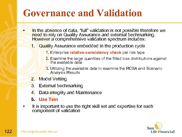 """Governance and Validation • In the absence of data, """"full"""" validation is not possible"""