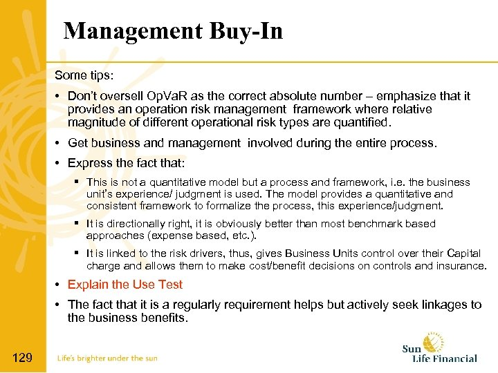 Management Buy-In Some tips: • Don't oversell Op. Va. R as the correct absolute