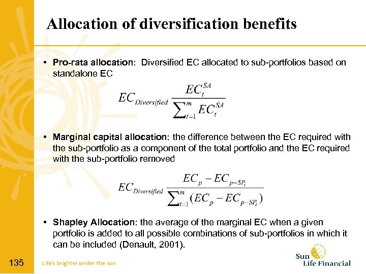 Allocation of diversification benefits • Pro-rata allocation: Diversified EC allocated to sub-portfolios based on