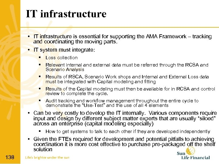 IT infrastructure • IT infrastructure is essential for supporting the AMA Framework – tracking