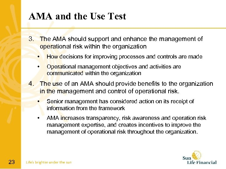 AMA and the Use Test 3. The AMA should support and enhance the management