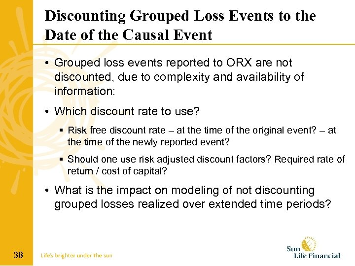 Discounting Grouped Loss Events to the Date of the Causal Event • Grouped loss