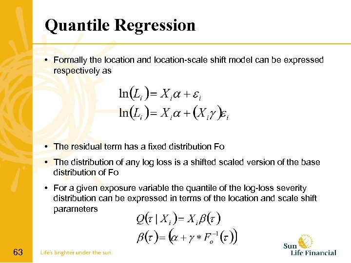 Quantile Regression • Formally the location and location-scale shift model can be expressed respectively