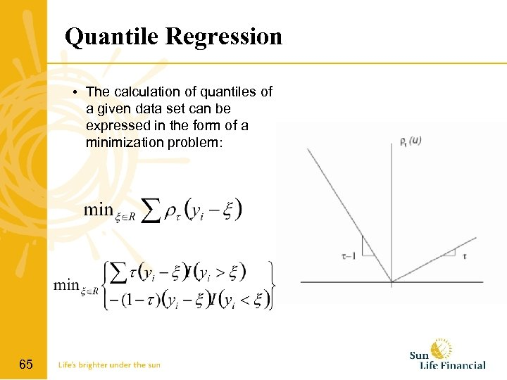 Quantile Regression • The calculation of quantiles of a given data set can be