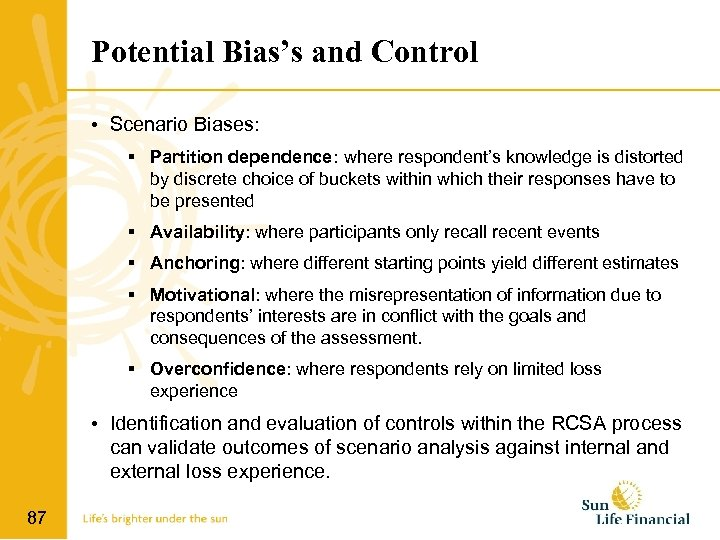 Potential Bias's and Control • Scenario Biases: Partition dependence: where respondent's knowledge is distorted