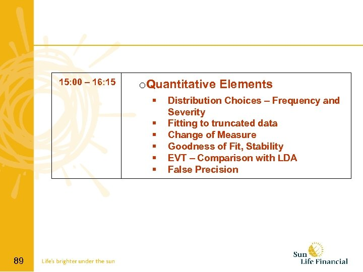 15: 00 – 16: 15 o. Quantitative Elements 89 Distribution Choices – Frequency and