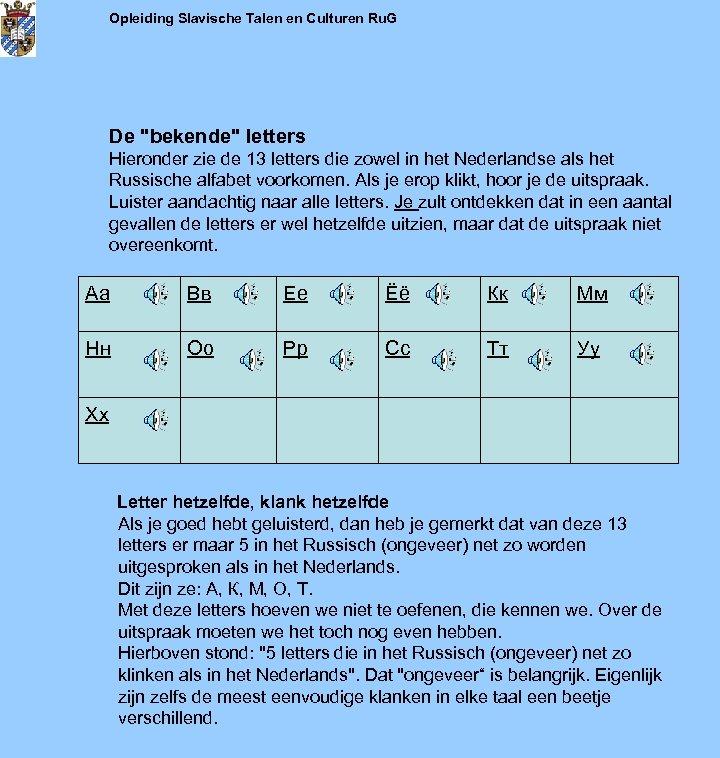 Opleiding Slavische Talen en Culturen Ru. G De