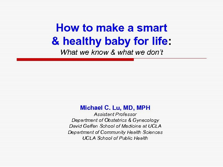 How to make a smart & healthy baby for life: What we know &