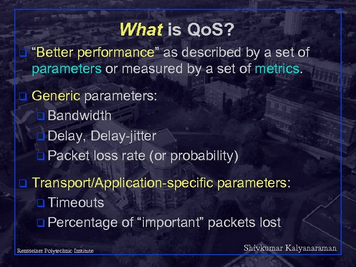 "What is Qo. S? q ""Better performance"" as described by a set of parameters"