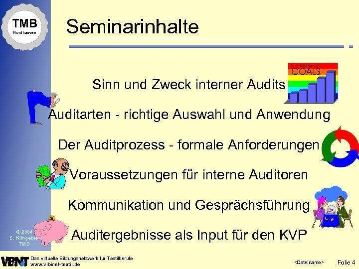 TMB Nordhausen Seminarinhalte Sinn und Zweck interner Audits Auditarten - richtige Auswahl und Anwendung