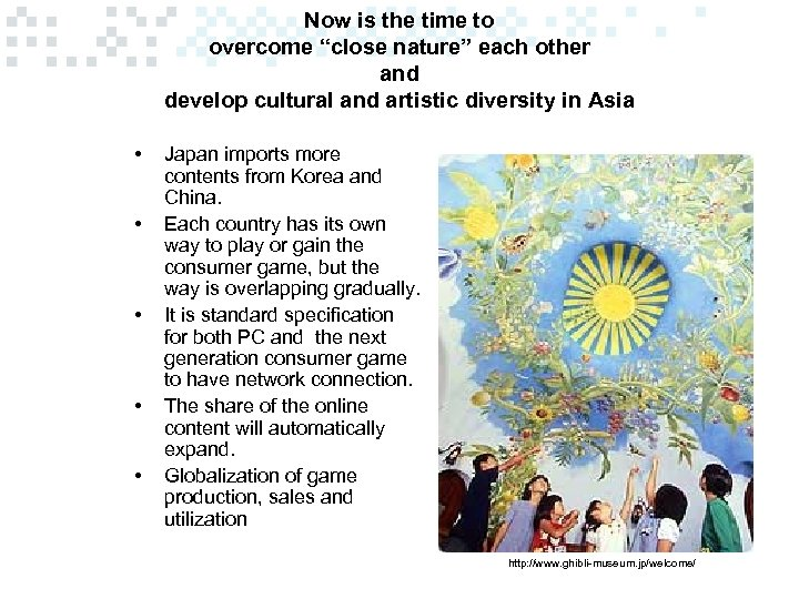 """Now is the time to overcome """"close nature"""" each other and develop cultural and"""