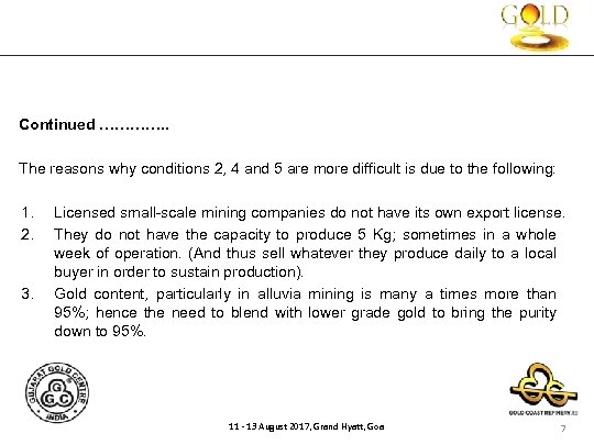 Continued …………. . The reasons why conditions 2, 4 and 5 are more difficult