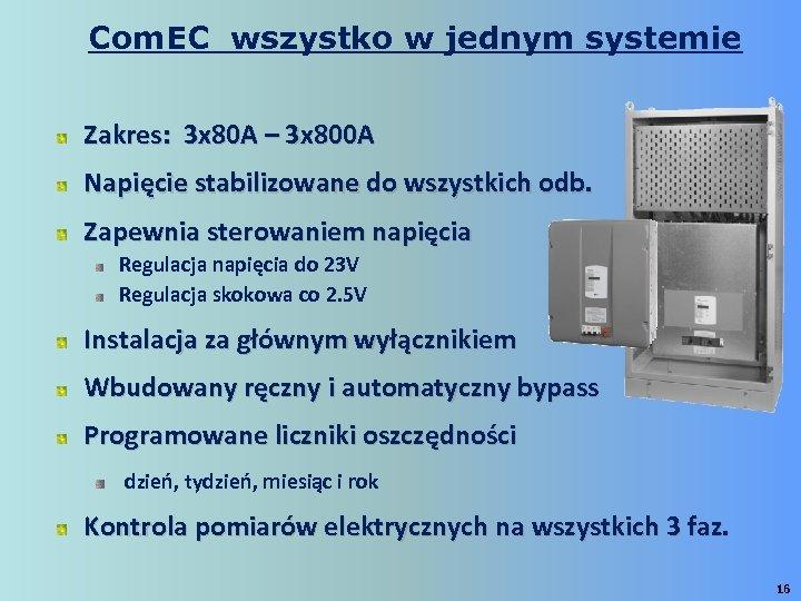 Com. EC wszystko w jednym systemie Zakres: 3 x 80 A – 3 x