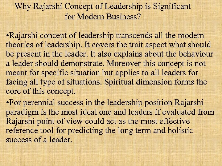 Why Rajarshi Concept of Leadership is Significant for Modern Business? • Rajarshi concept of