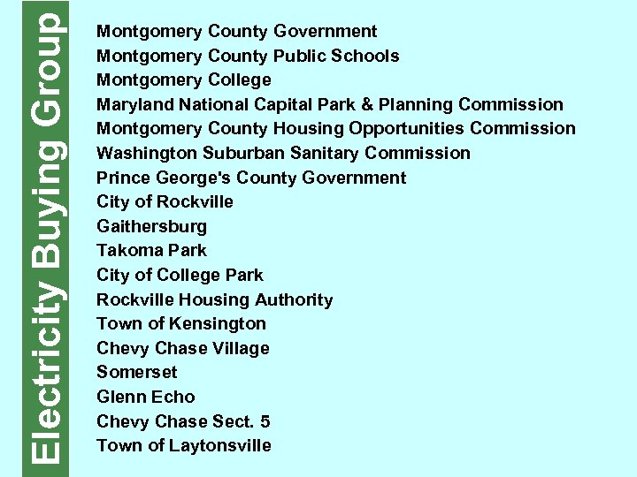 Electricity Buying Group Montgomery County Government Montgomery County Public Schools Montgomery College Maryland National