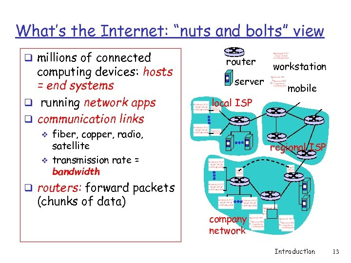 "What's the Internet: ""nuts and bolts"" view q millions of connected computing devices: hosts"