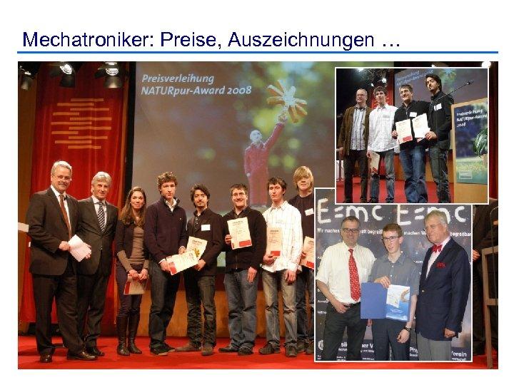 Mechatroniker: Preise, Auszeichnungen …