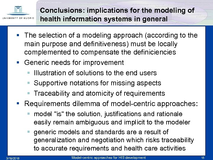 Conclusions: implications for the modeling of health information systems in general § The selection