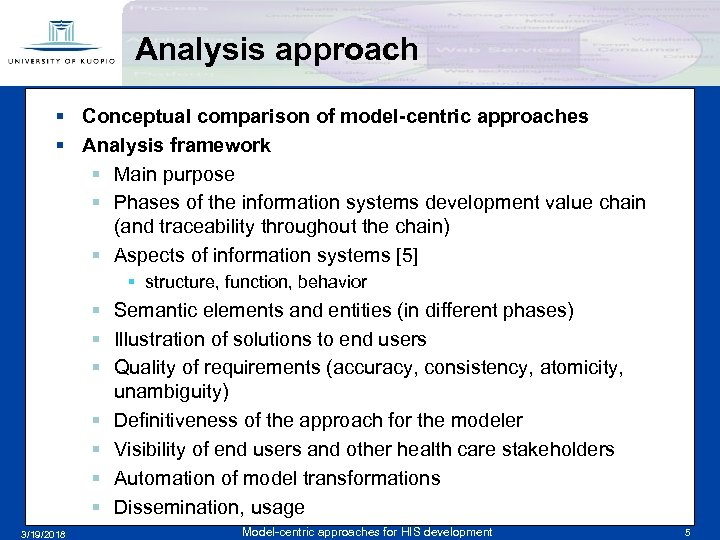 Analysis approach § Conceptual comparison of model-centric approaches § Analysis framework § Main purpose