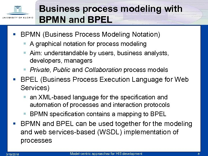 Business process modeling with BPMN and BPEL § BPMN (Business Process Modeling Notation) §