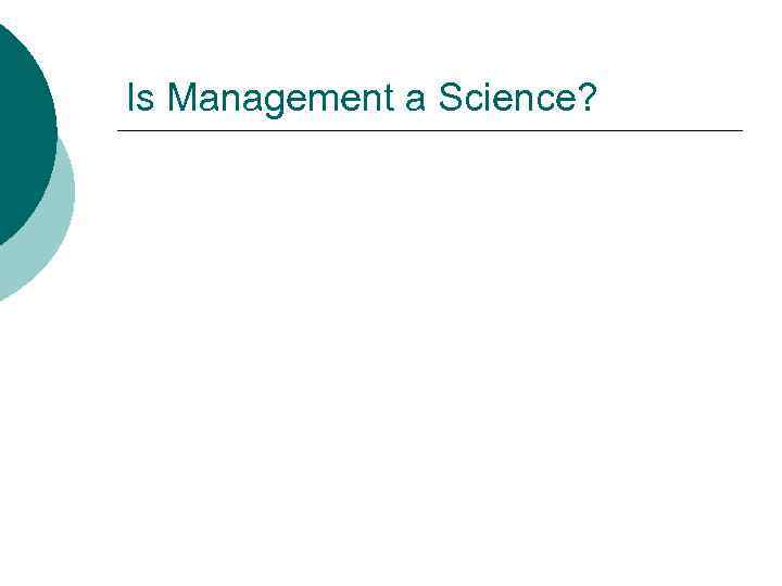 Is Management a Science?