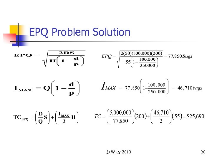 EPQ Problem Solution © Wiley 2010 30