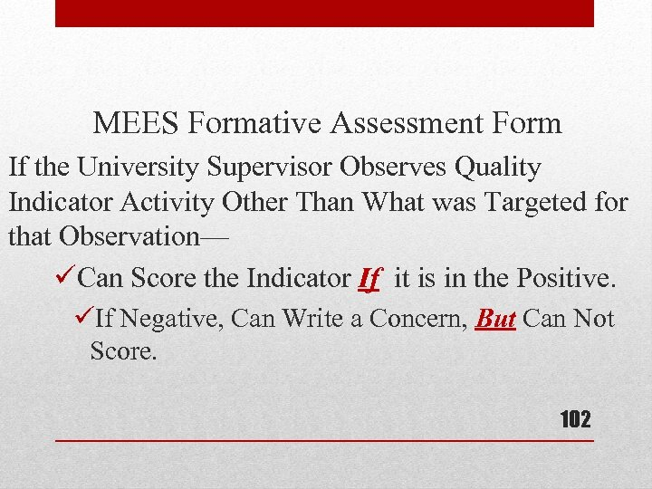 MEES Formative Assessment Form If the University Supervisor Observes Quality Indicator Activity Other Than