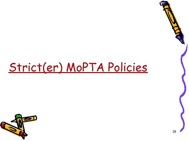 Strict(er) Mo. PTA Policies 18