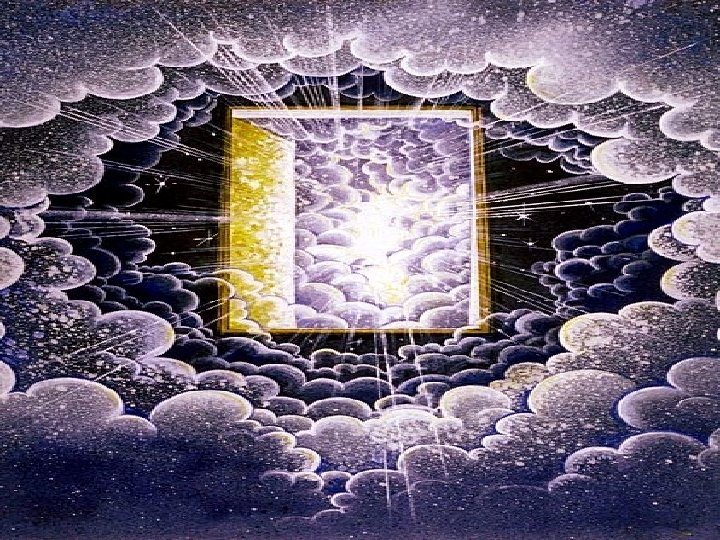 Open door in heaven