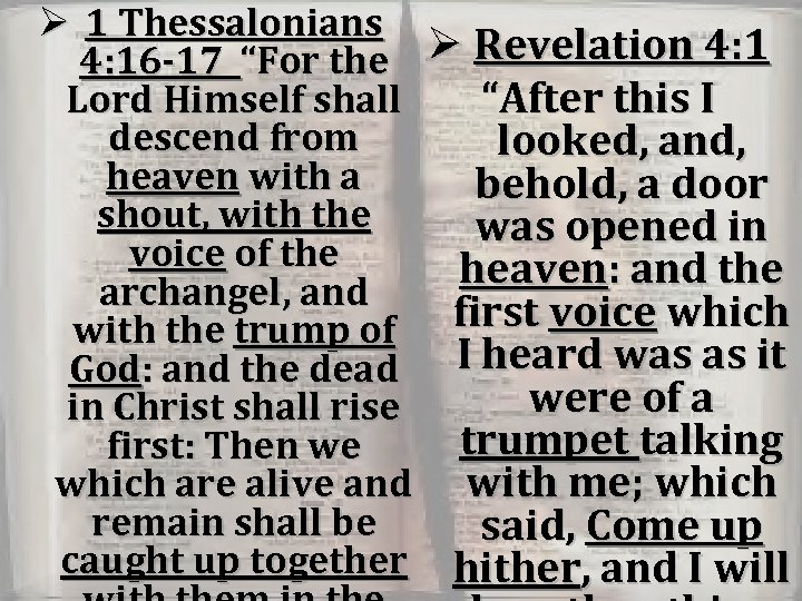 """Ø 1 Thessalonians 4: 16 -17 """"For the Lord Himself shall descend from heaven"""