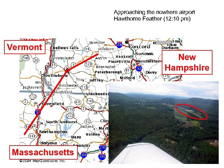 Approaching the nowhere airport Hawthorne Feather (12: 10 pm) Vermont New Hampshire Massachusetts