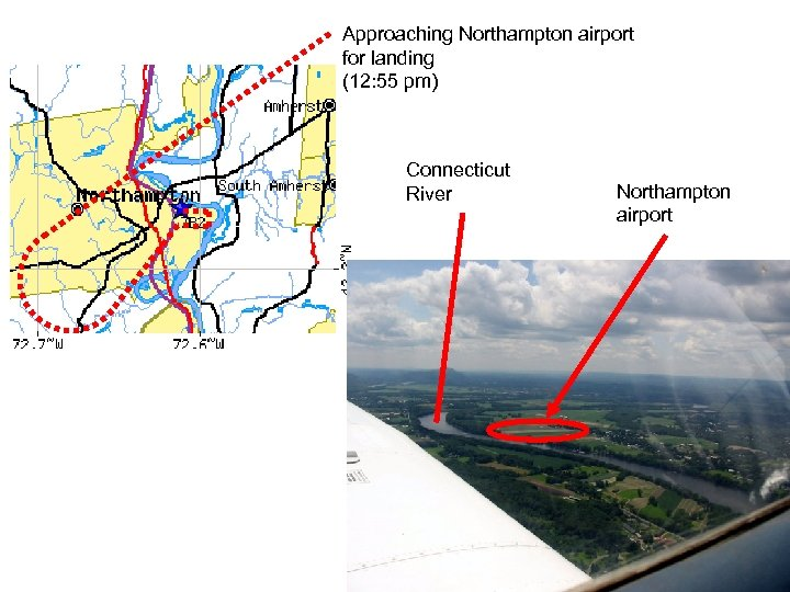 Approaching Northampton airport for landing (12: 55 pm) Connecticut River Northampton airport