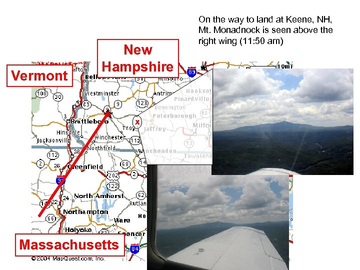 Vermont New Hampshire x Massachusetts On the way to land at Keene, NH, Mt.