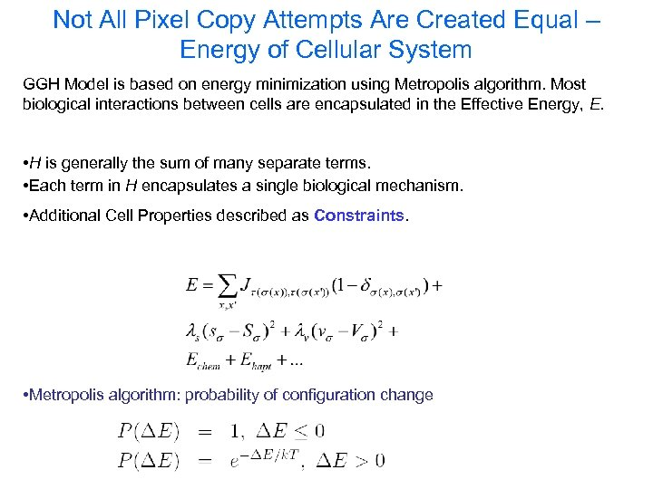 Not All Pixel Copy Attempts Are Created Equal – Energy of Cellular System GGH