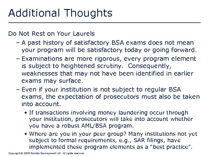 Additional Thoughts Do Not Rest on Your Laurels – A past history of satisfactory