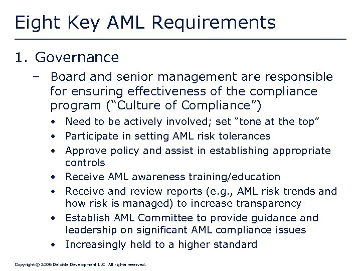 Eight Key AML Requirements 1. Governance – Board and senior management are responsible for