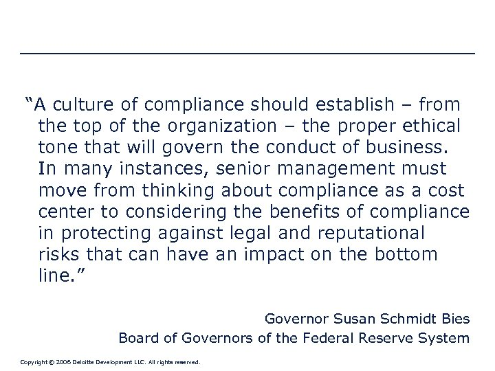 """""""A culture of compliance should establish – from the top of the organization –"""