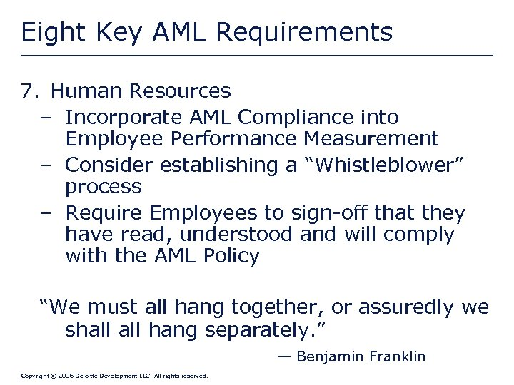 Eight Key AML Requirements 7. Human Resources – Incorporate AML Compliance into Employee Performance