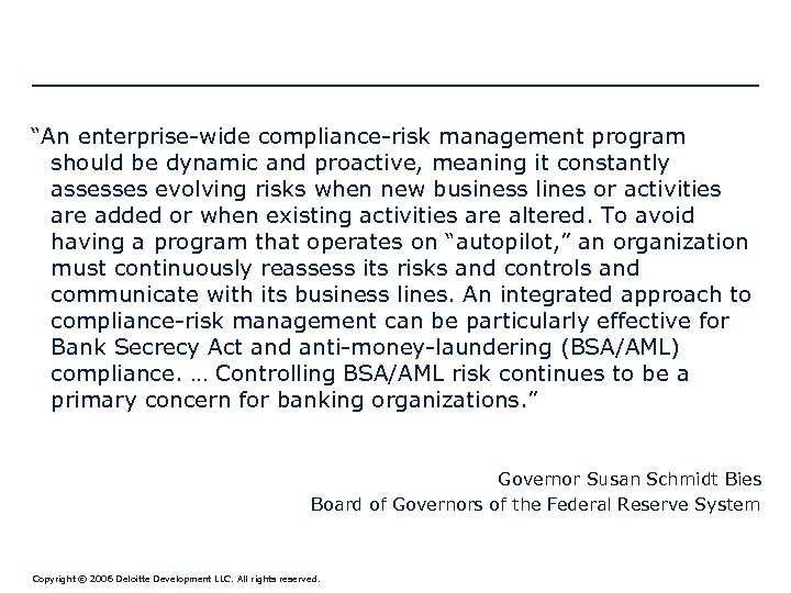"""""""An enterprise-wide compliance-risk management program should be dynamic and proactive, meaning it constantly assesses"""
