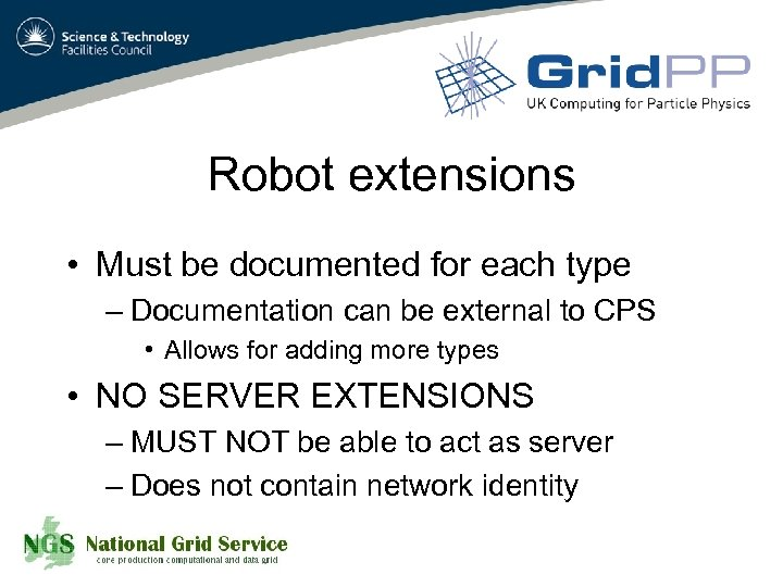 Robot extensions • Must be documented for each type – Documentation can be external