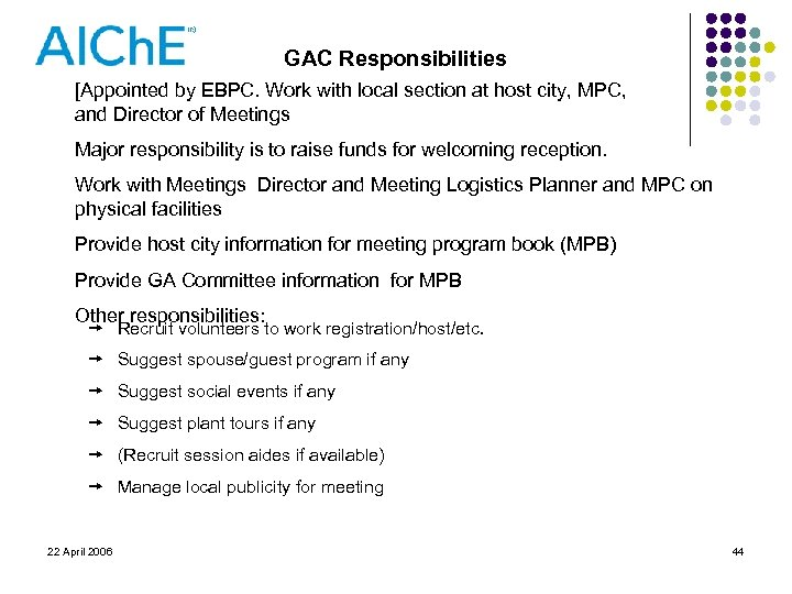 GAC Responsibilities [Appointed by EBPC. Work with local section at host city, MPC, and