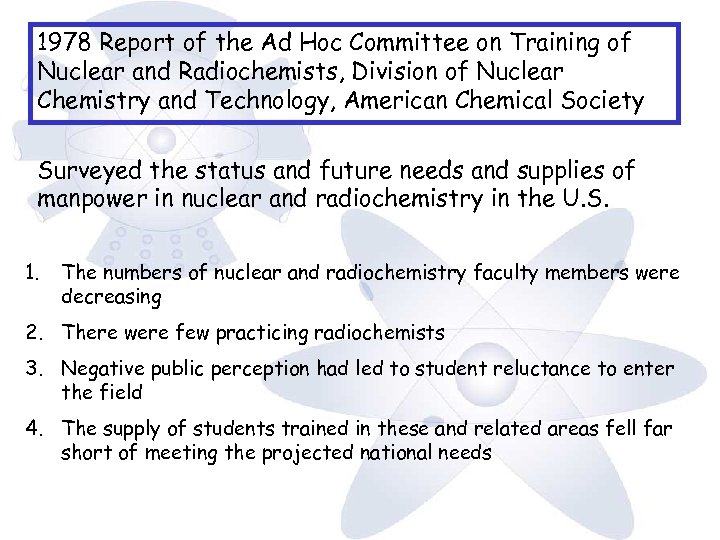 1978 Report of the Ad Hoc Committee on Training of Nuclear and Radiochemists, Division
