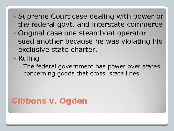 Supreme Court case dealing with power of the federal govt. and interstate commerce Original