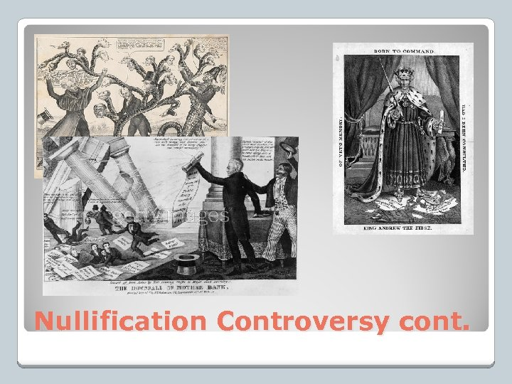 Nullification Controversy cont.