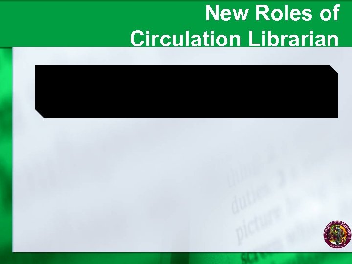 New Roles of Circulation Librarian