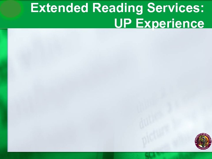 Extended Reading Services: UP Experience