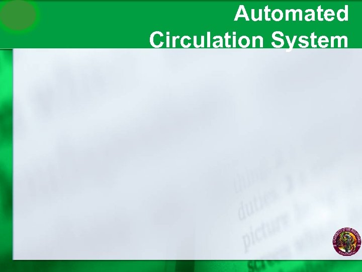 Automated Circulation System
