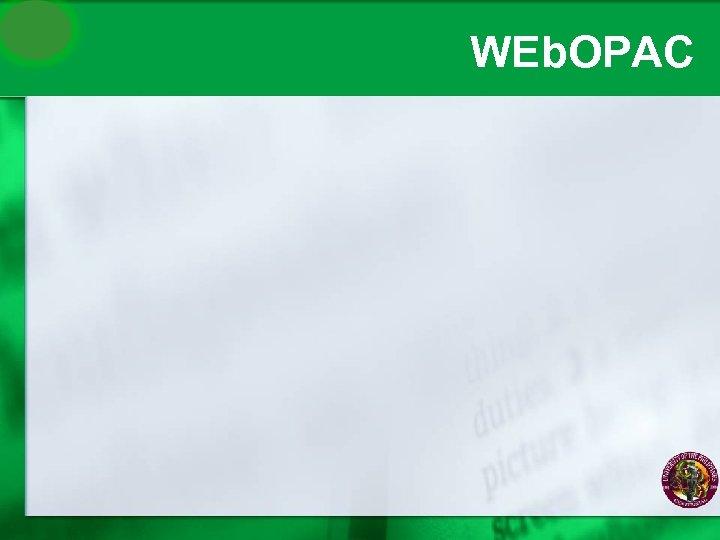 WEb. OPAC