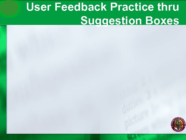 User Feedback Practice thru Suggestion Boxes