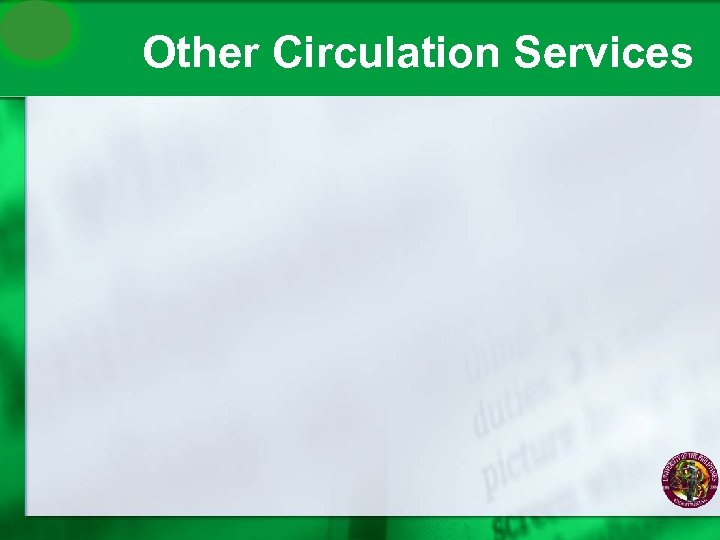 Other Circulation Services
